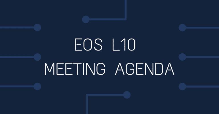EOS L10 Meeting Agenda